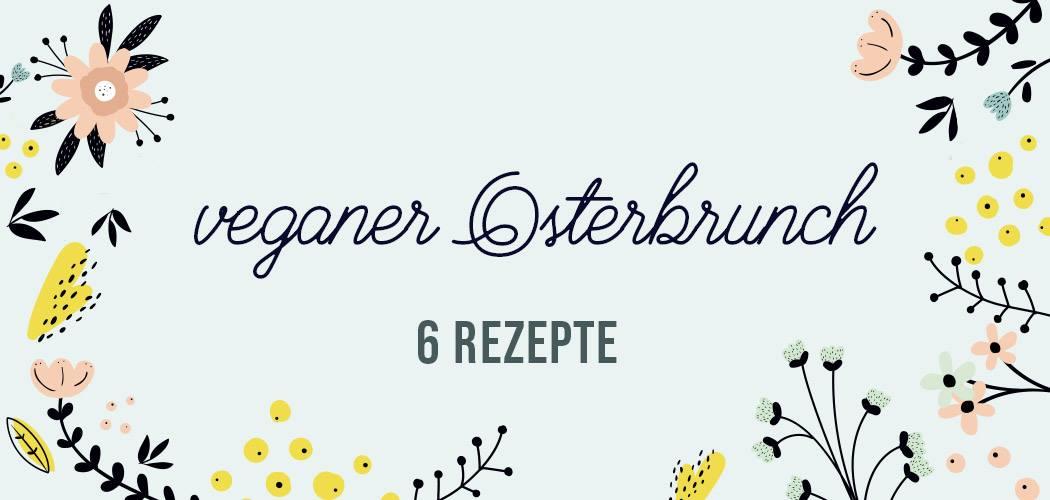 Vegane Rezepte für Ostern | 6 Blogger 6 Rezepte