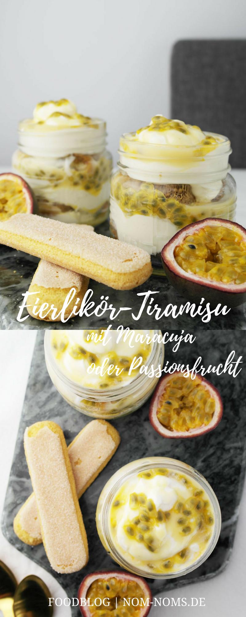 Eierlikör-Tiramisu mit Maracuja oder Passionsfrucht ❤