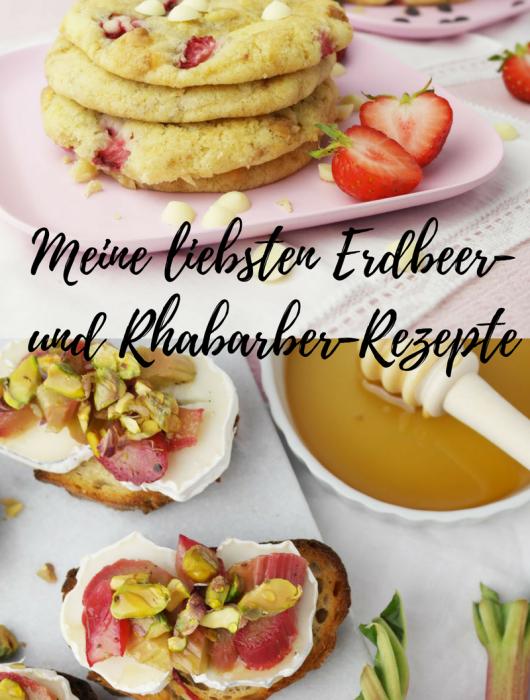 Meine liebsten Erdbeer- und Rhabarber-Rezepte